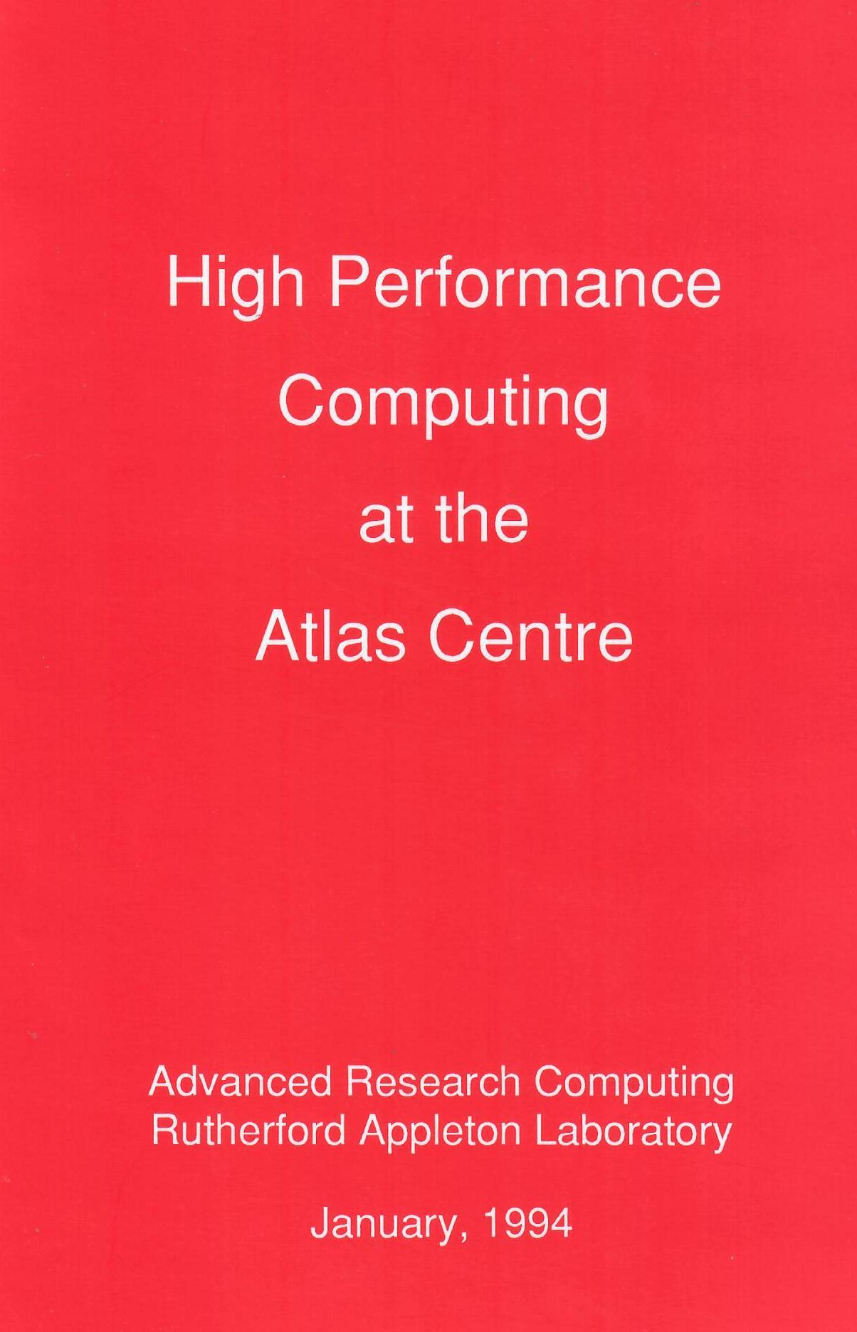 dcbc3c8c2f68 High Performance Computing at the Atlas Centre